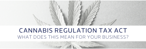Cannabis Regulation Tax Act Effect on Business