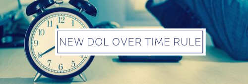 New DOL Over Time Rule 2020